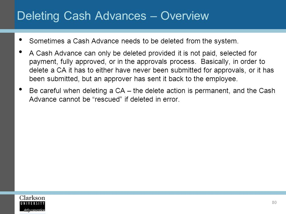 Deleting Cash Advances – Overview