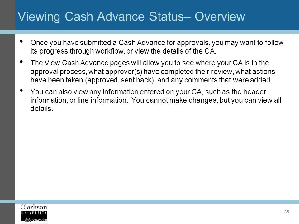 Viewing Cash Advance Status– Overview