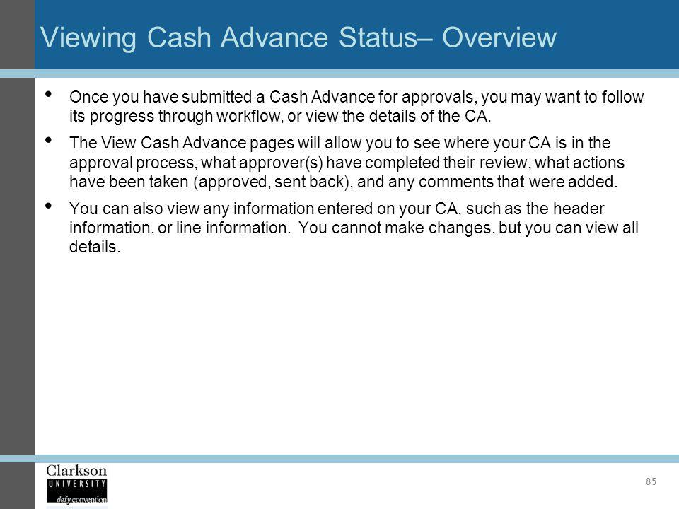Viewing Cash Advance Status– Overview