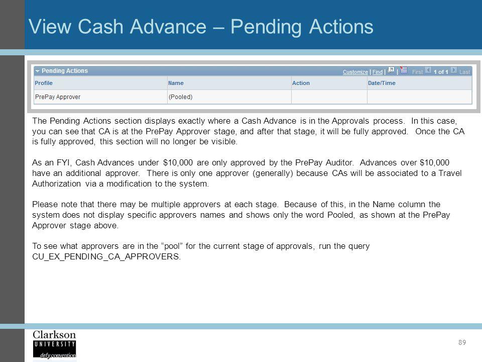 View Cash Advance – Pending Actions