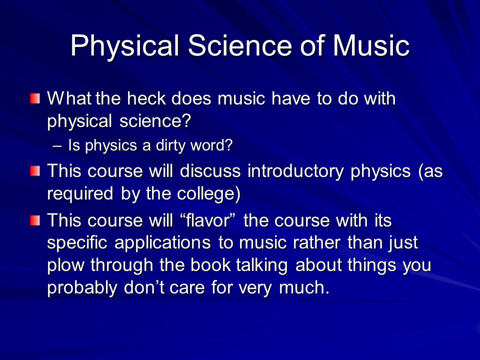 Physical Science of Music