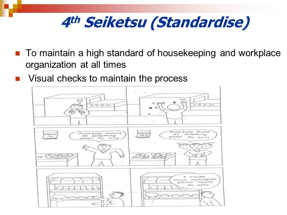 4th Seiketsu (Standardise)