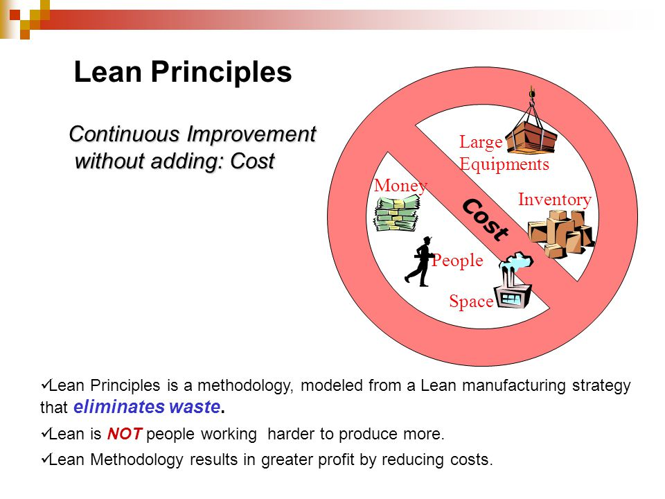 Continuous Improvement without adding: Cost