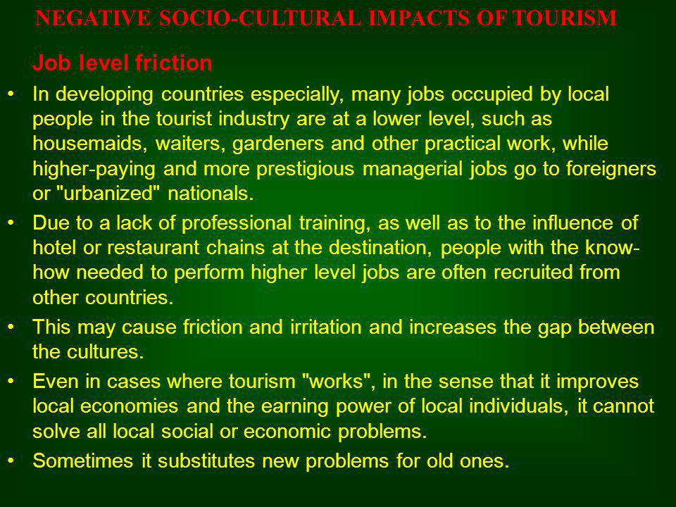 NEGATIVE SOCIO-CULTURAL IMPACTS OF TOURISM