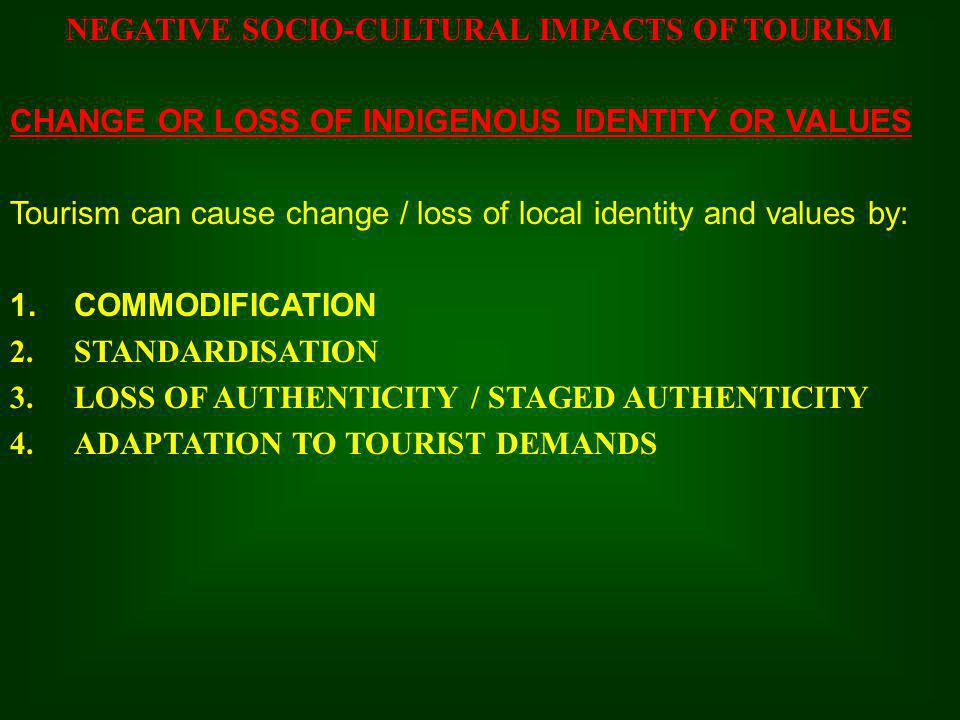 Authenticity and commodification in changing tourism trends