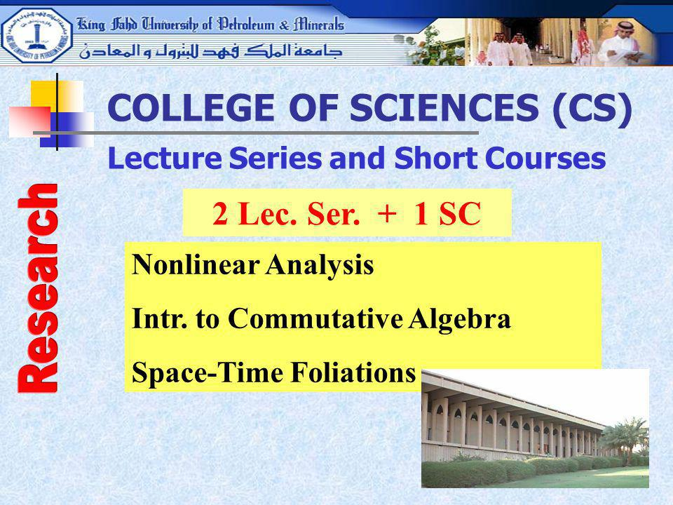COLLEGE OF SCIENCES (CS) Lecture Series and Short Courses
