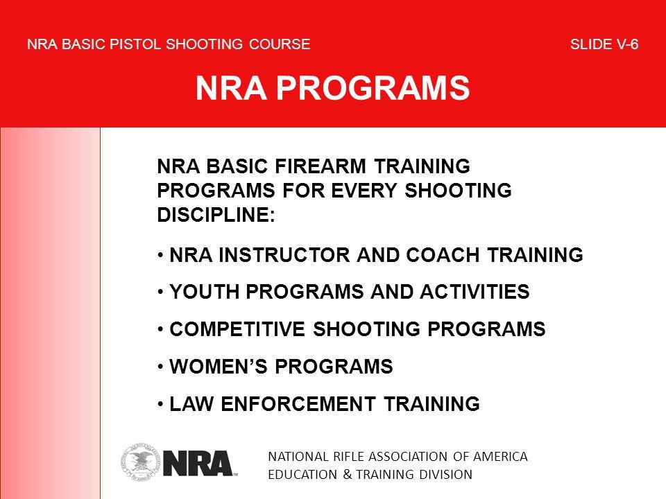 NRA BASIC PISTOL SHOOTING COURSE SLIDE V-6 NRA PROGRAMS