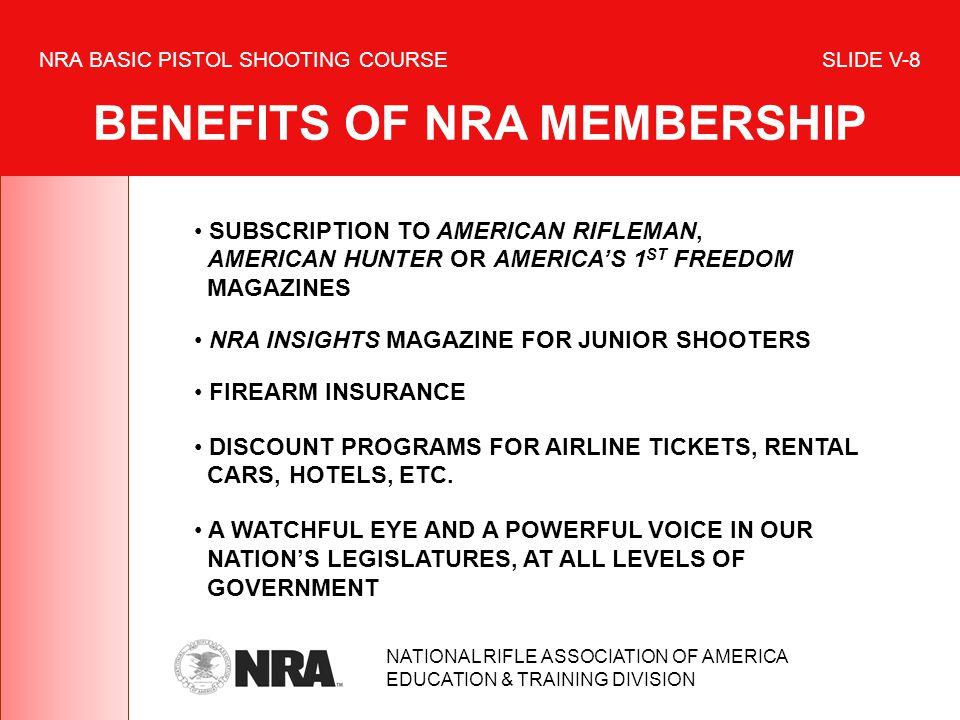 NRA BASIC PISTOL SHOOTING COURSE SLIDE V-8 BENEFITS OF NRA MEMBERSHIP