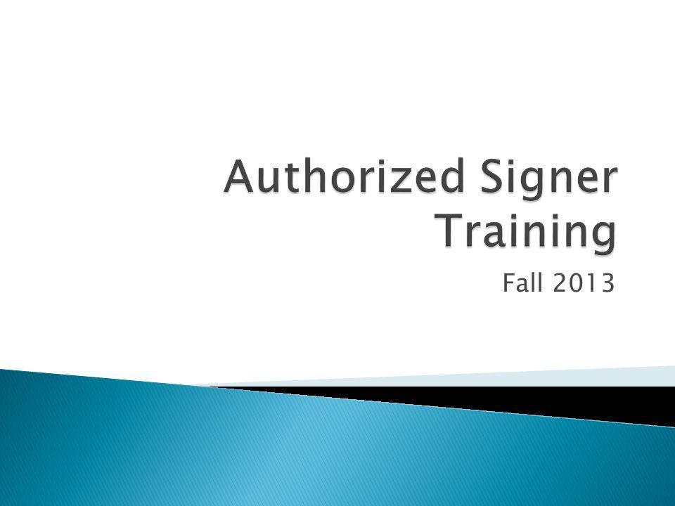 Authorized Signer Training