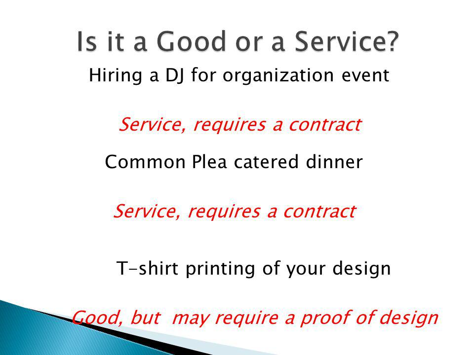 Is it a Good or a Service Hiring a DJ for organization event