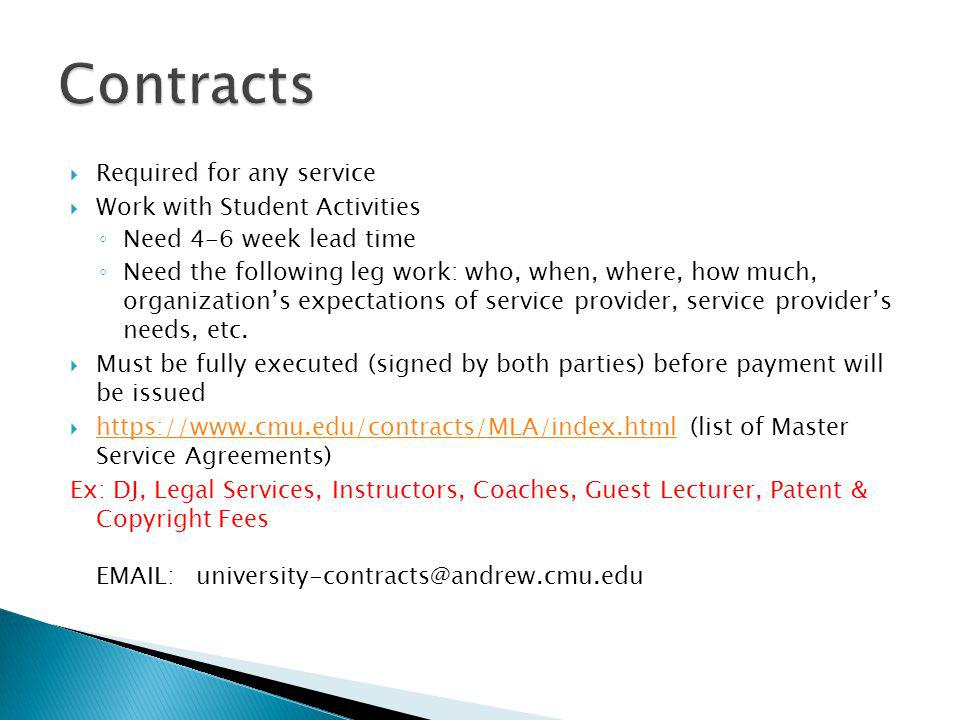 Contracts Required for any service Work with Student Activities