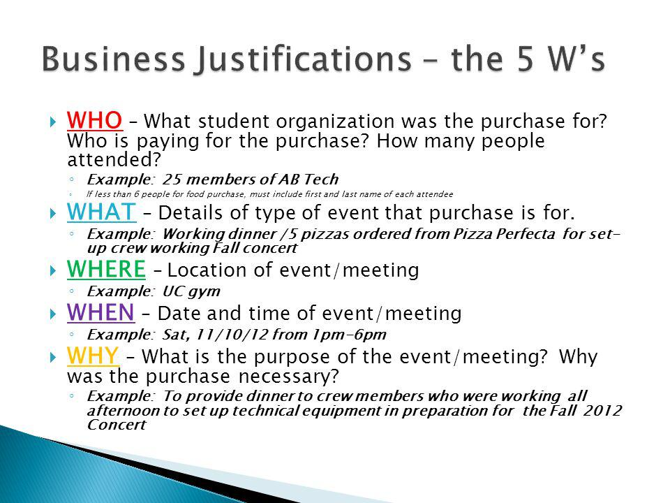 Business Justifications – the 5 W's