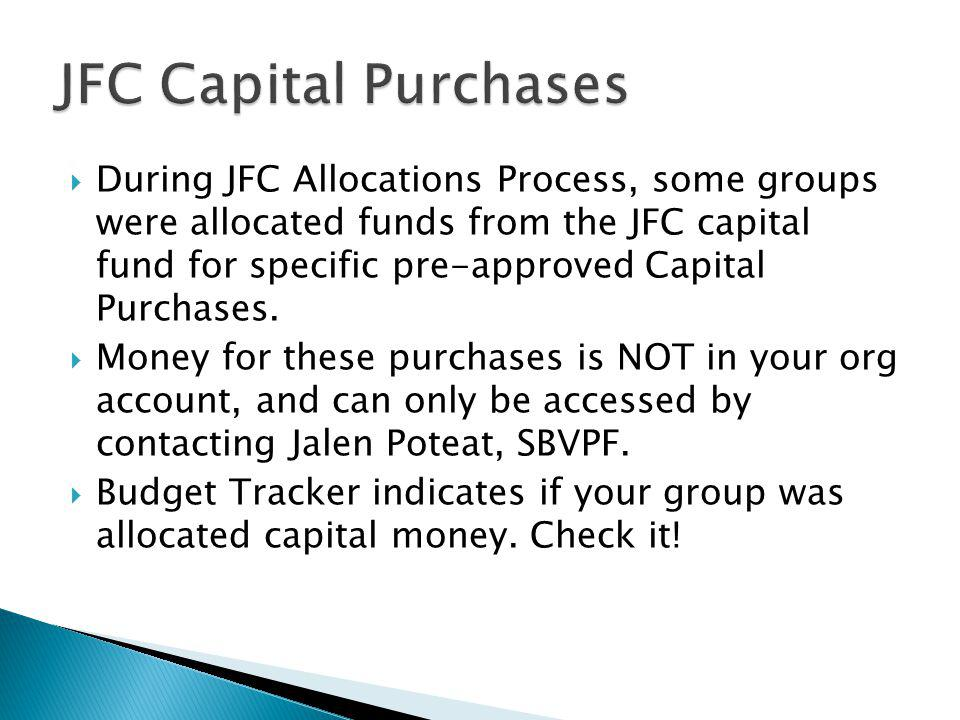 JFC Capital Purchases