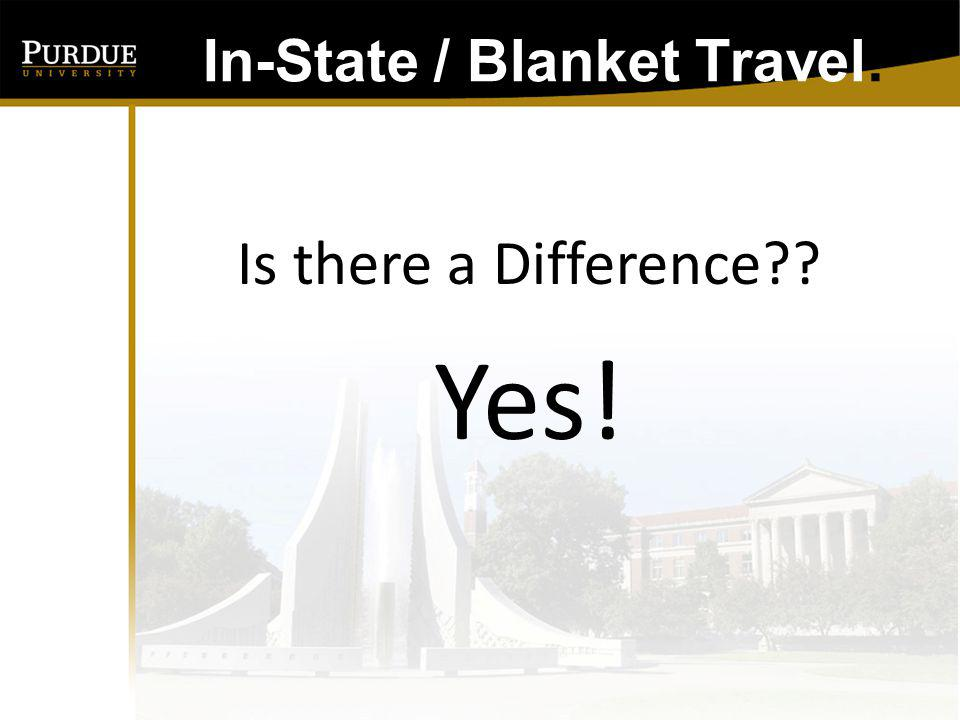 In-State / Blanket Travel: