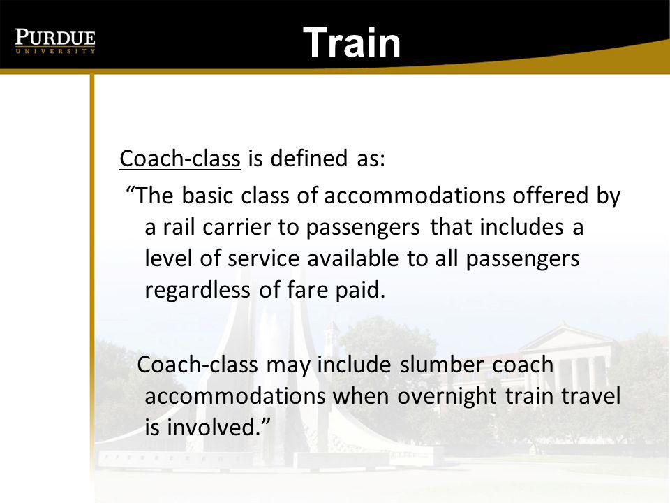 Train: Coach-class is defined as: