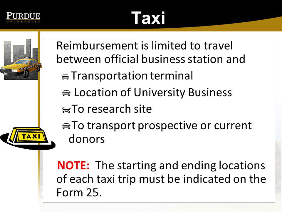 Taxi: Reimbursement is limited to travel between official business station and. Transportation terminal.