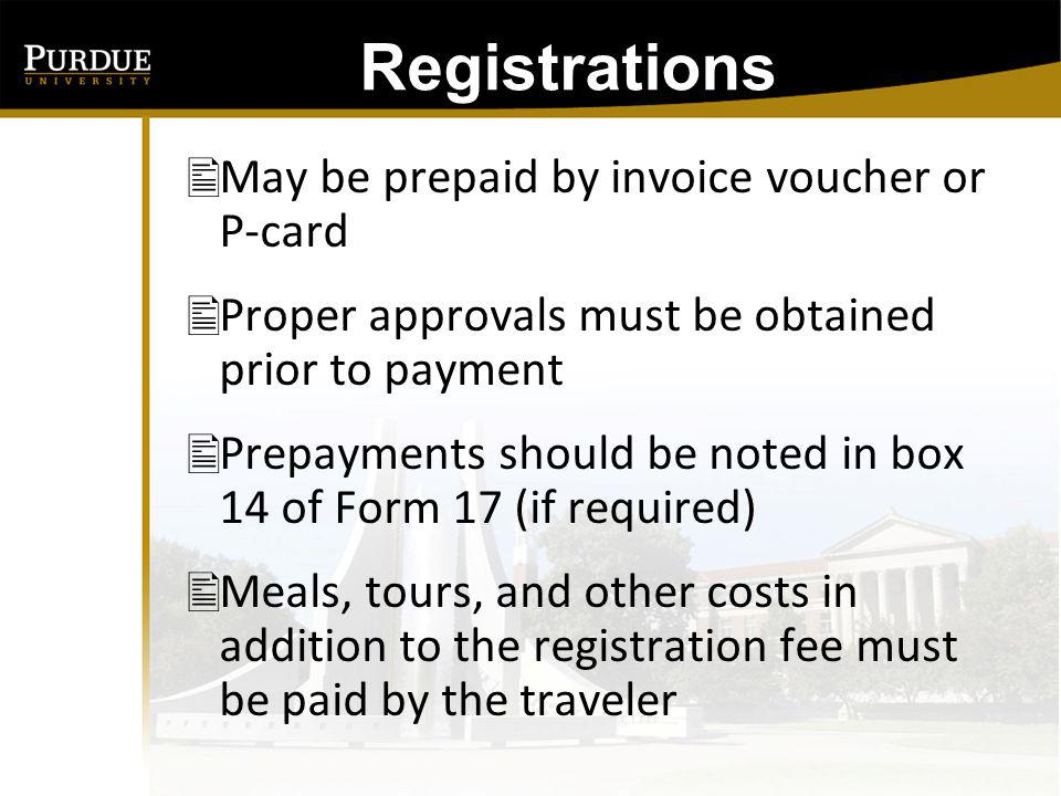 Registrations May be prepaid by invoice voucher or P-card