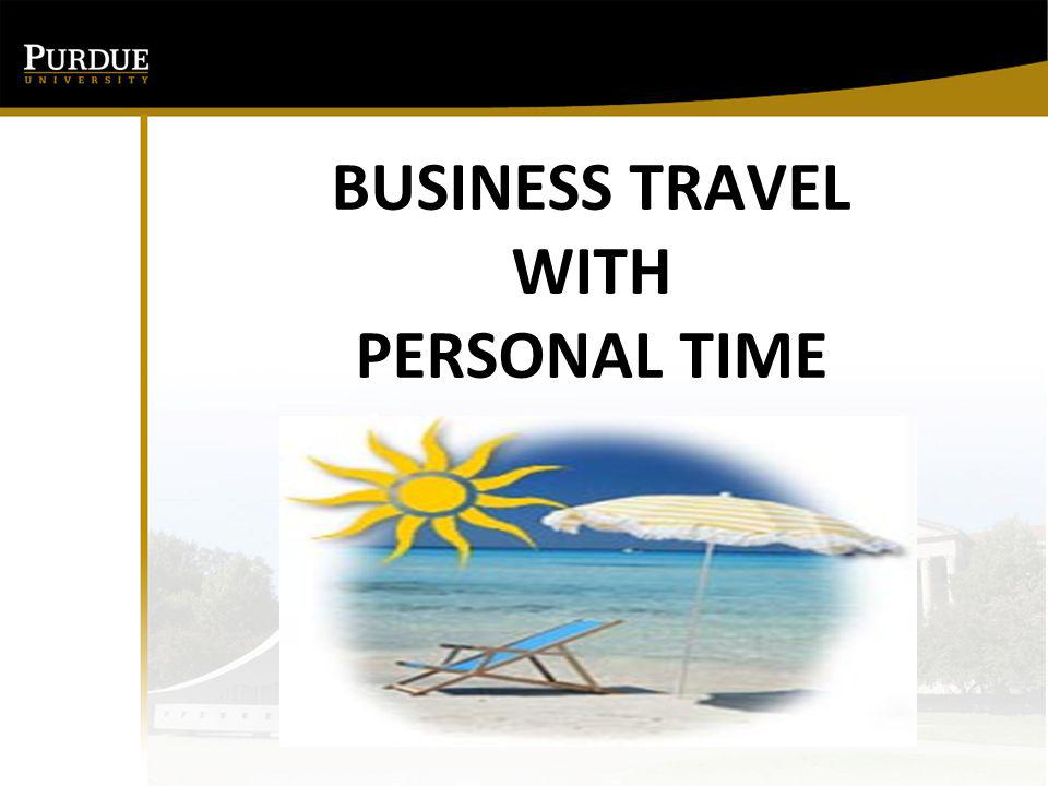 BUSINESS TRAVEL WITH PERSONAL TIME