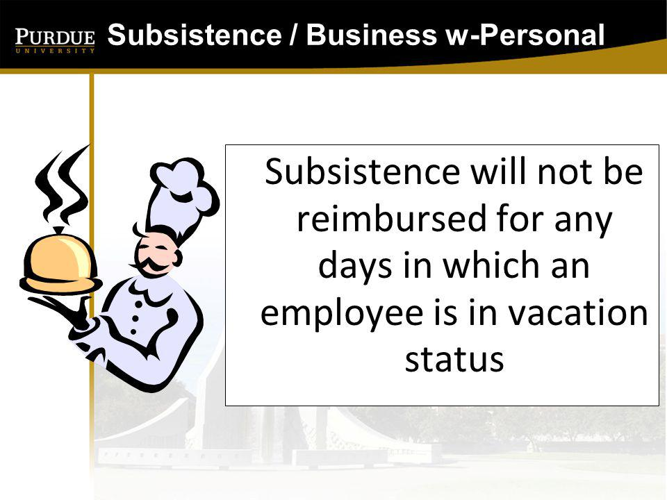 Subsistence / Business w-Personal