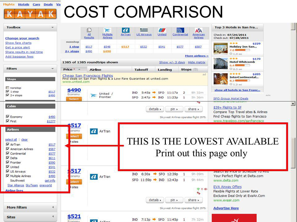 COST COMPARISON THIS IS THE LOWEST AVAILABLE Print out this page only