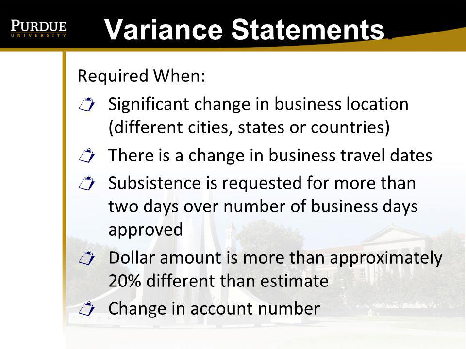 Variance Statements: Required When: