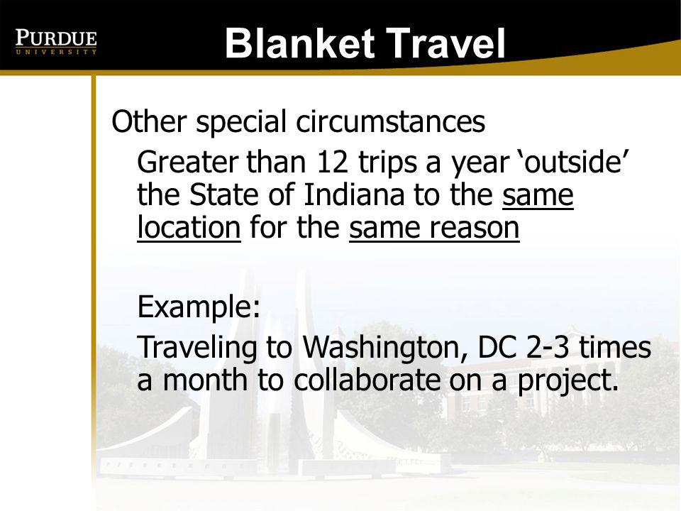 Blanket Travel Other special circumstances