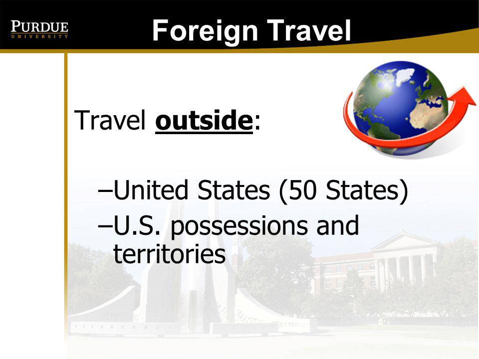 Foreign Travel: Travel outside: United States (50 States)