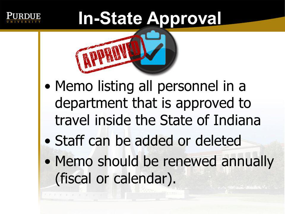 In-State Approval: Memo listing all personnel in a department that is approved to travel inside the State of Indiana.