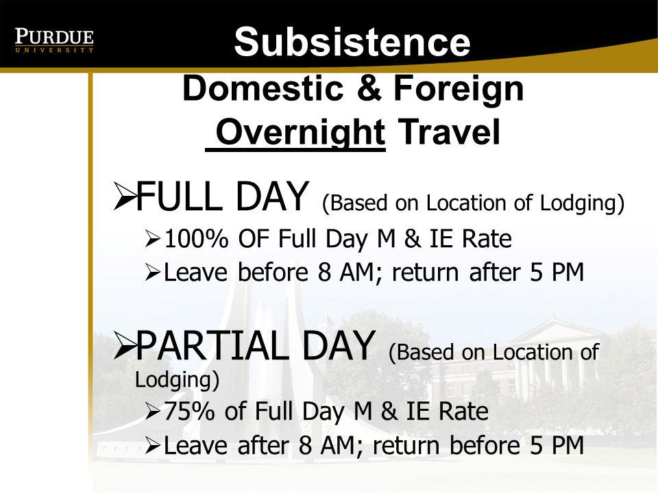 FULL DAY (Based on Location of Lodging)