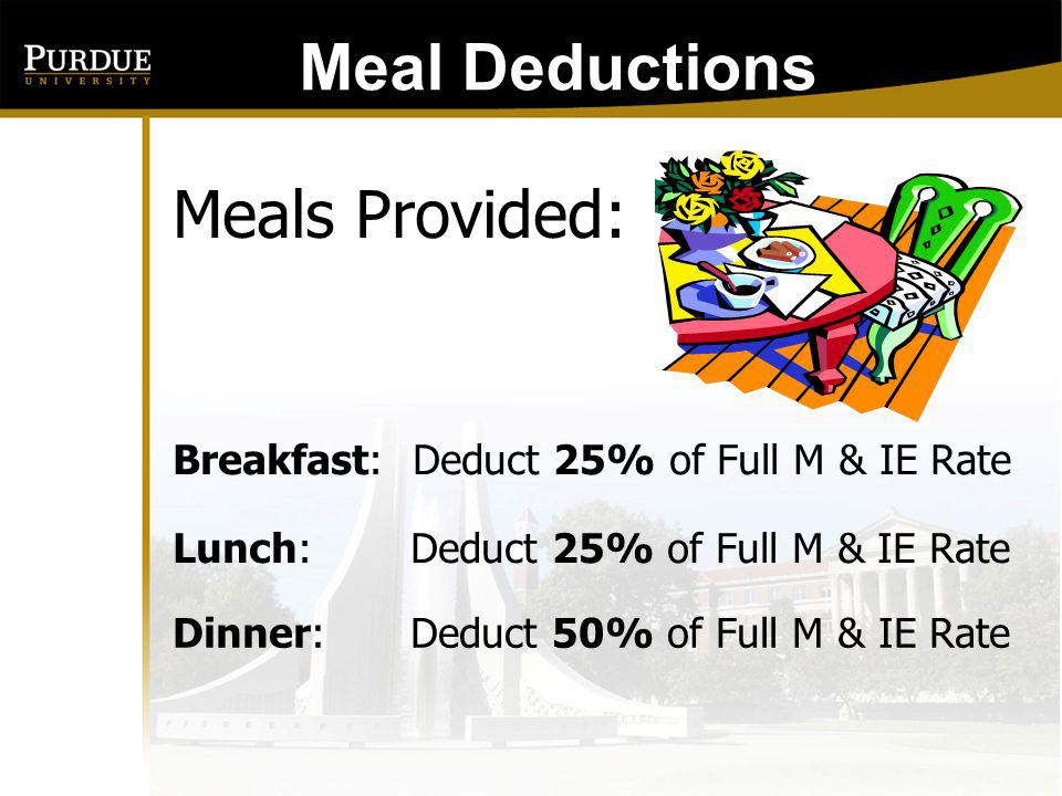 Meal Deductions: Meals Provided: