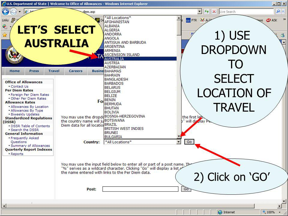 1) USE DROPDOWN TO SELECT LOCATION OF TRAVEL LET'S SELECT AUSTRALIA