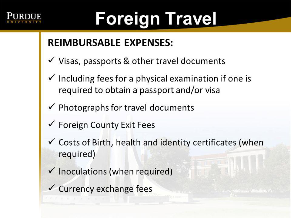 Foreign Travel REIMBURSABLE EXPENSES: