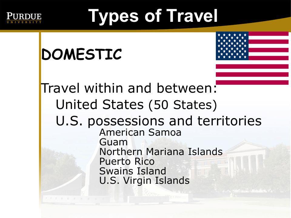 Types of Travel: DOMESTIC Travel within and between: