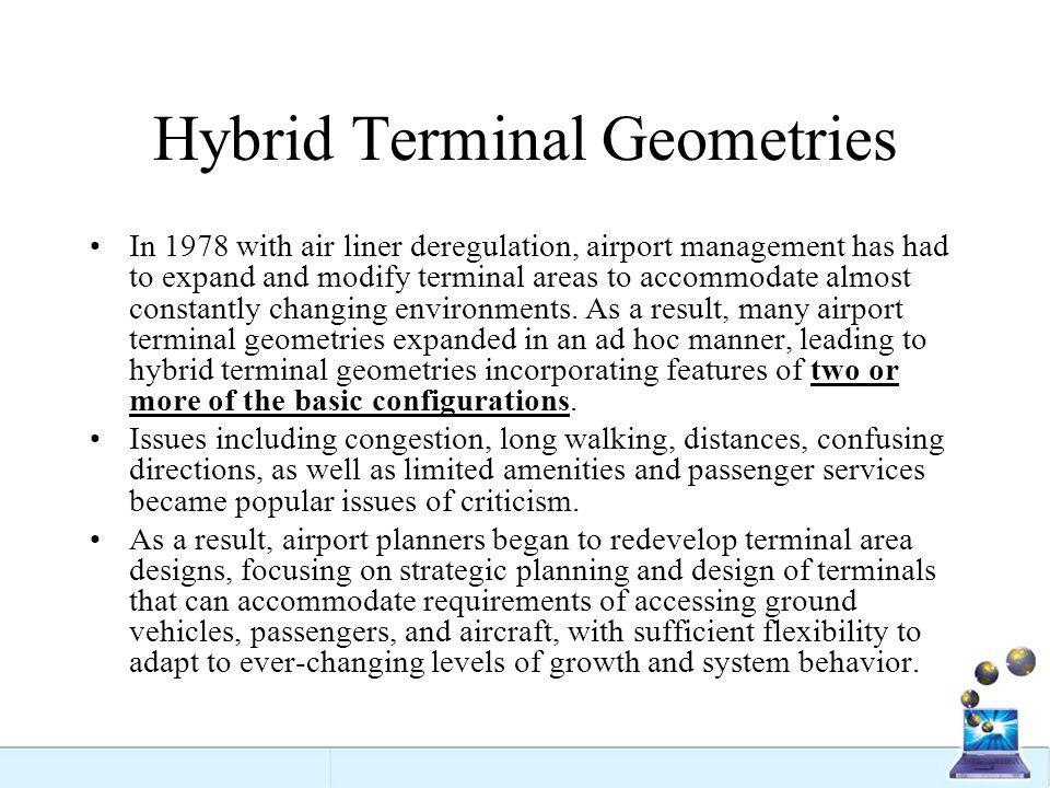Hybrid Terminal Geometries