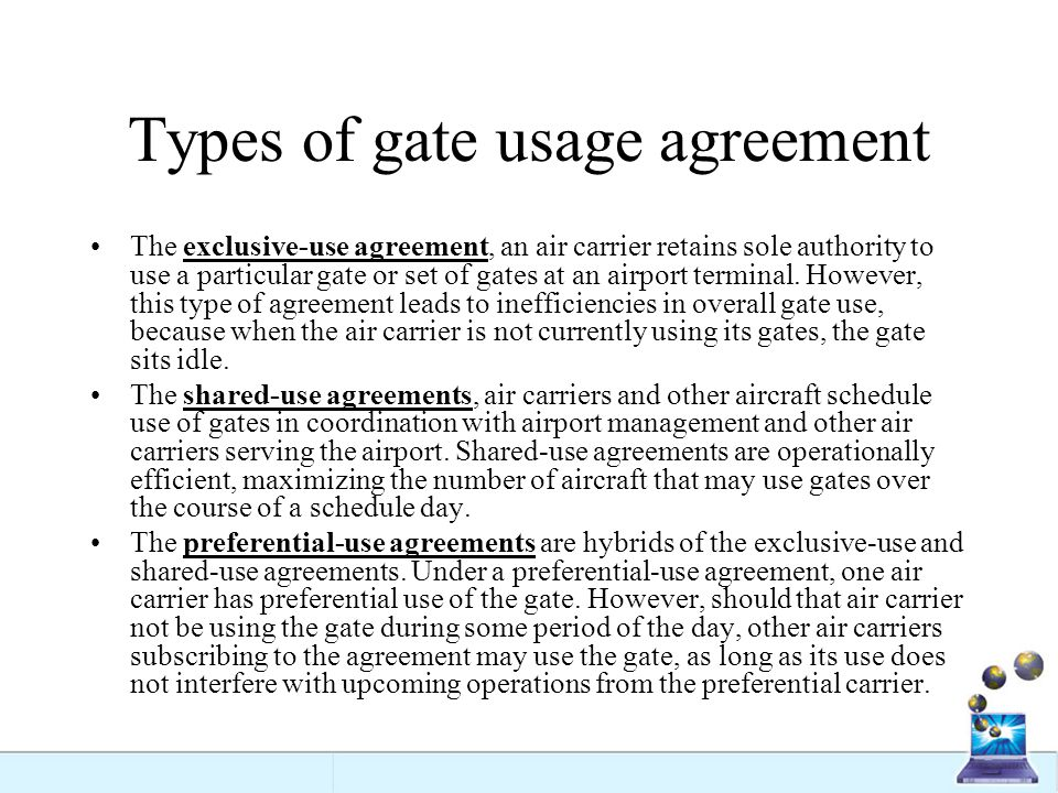 Types of gate usage agreement