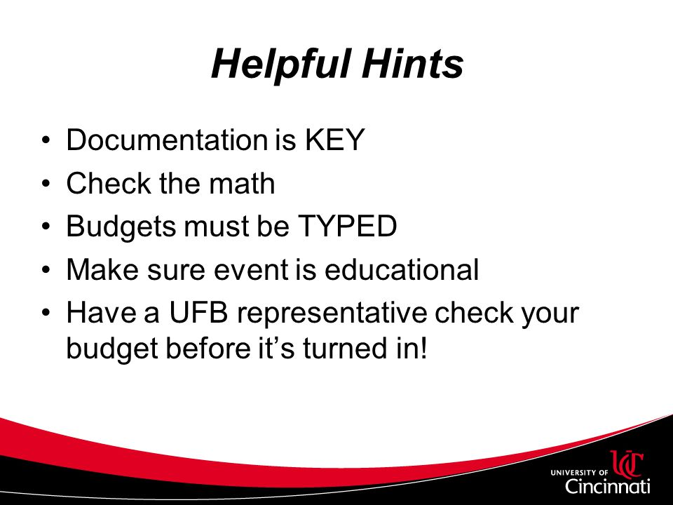 Helpful Hints Documentation is KEY Check the math