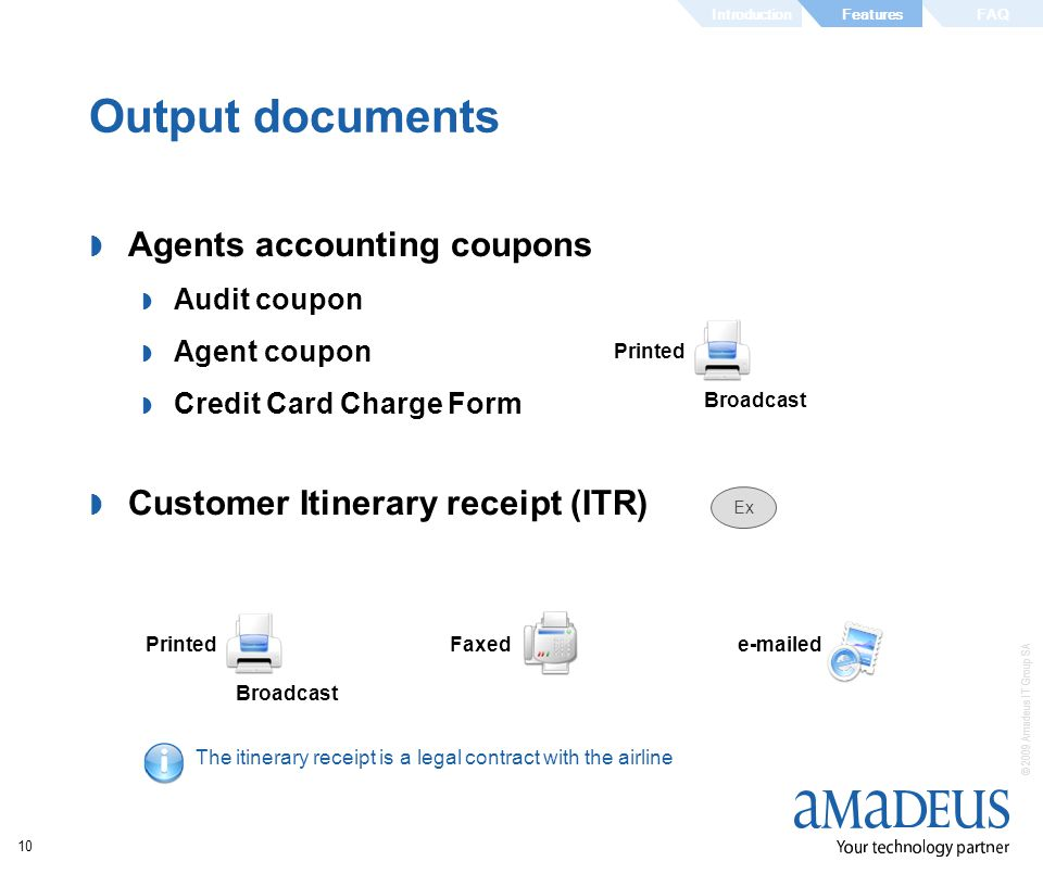 Output documents Agents accounting coupons