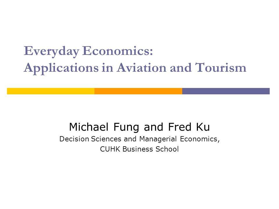 Everyday Economics: Applications in Aviation and Tourism