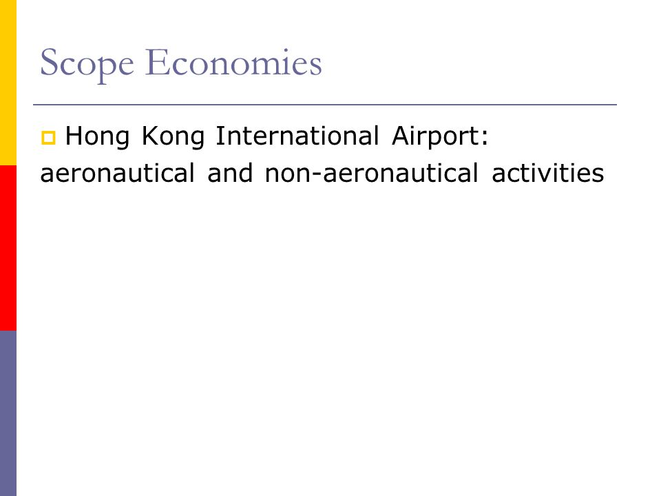 Scope Economies Hong Kong International Airport: