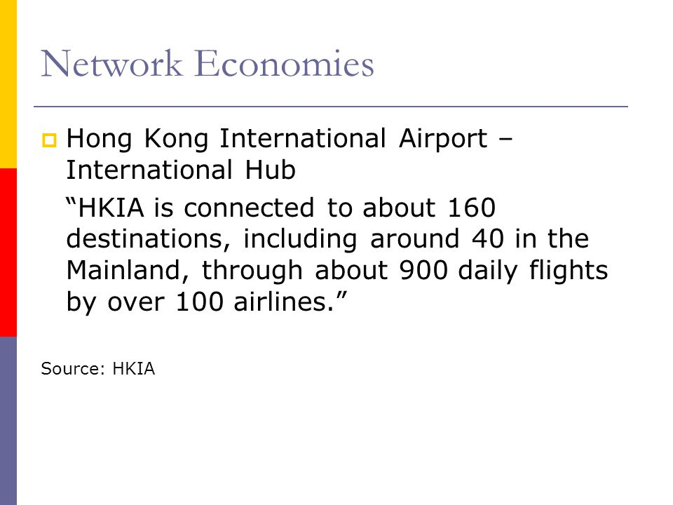 Network Economies Hong Kong International Airport – International Hub