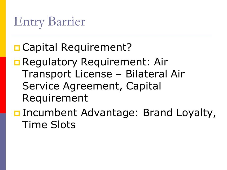 Entry Barrier Capital Requirement