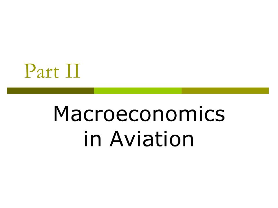 Macroeconomics in Aviation