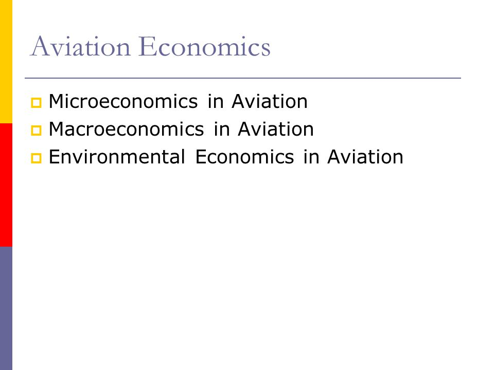 Aviation Economics Microeconomics in Aviation