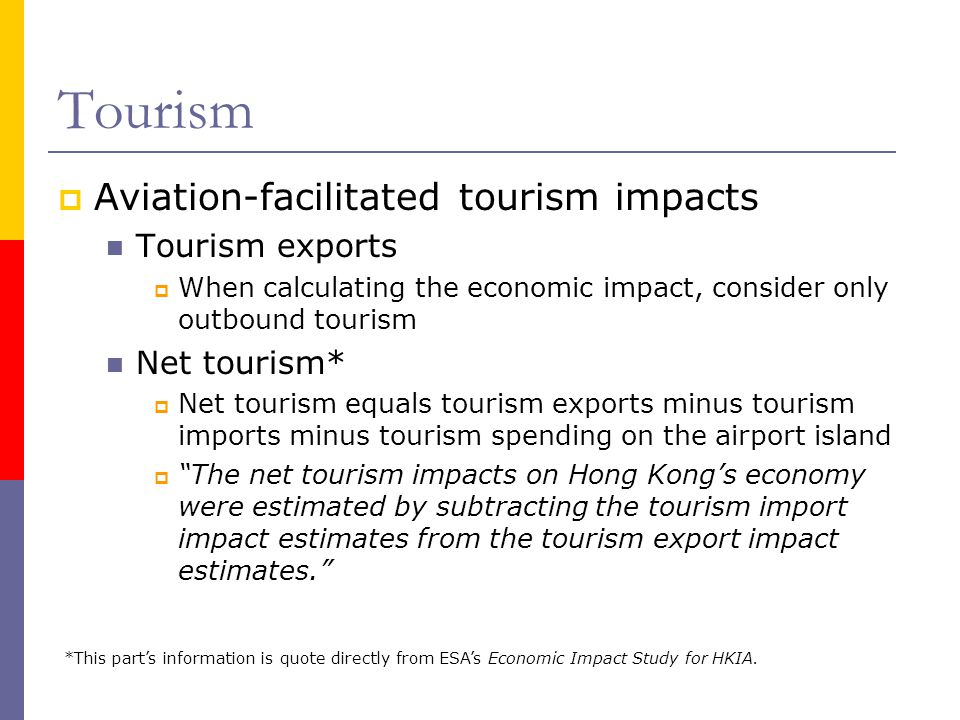 Tourism Aviation-facilitated tourism impacts Tourism exports