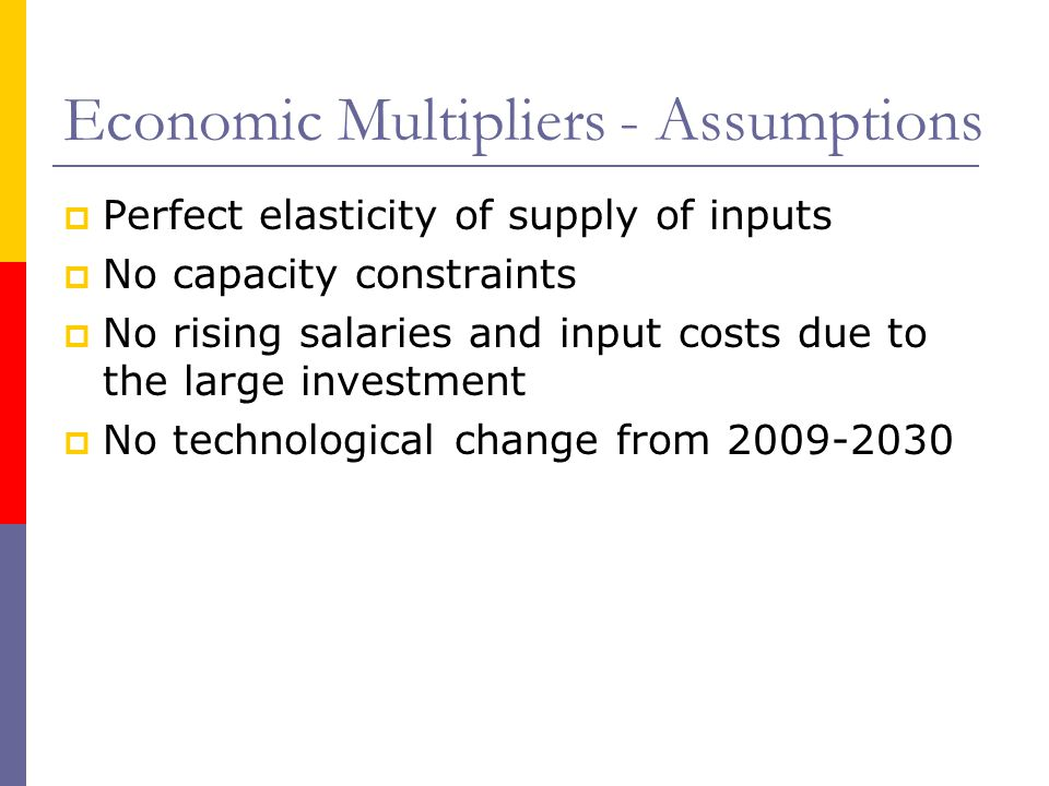 Economic Multipliers - Assumptions