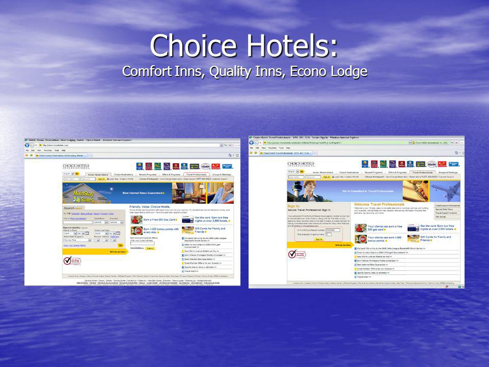 Choice Hotels: Comfort Inns, Quality Inns, Econo Lodge