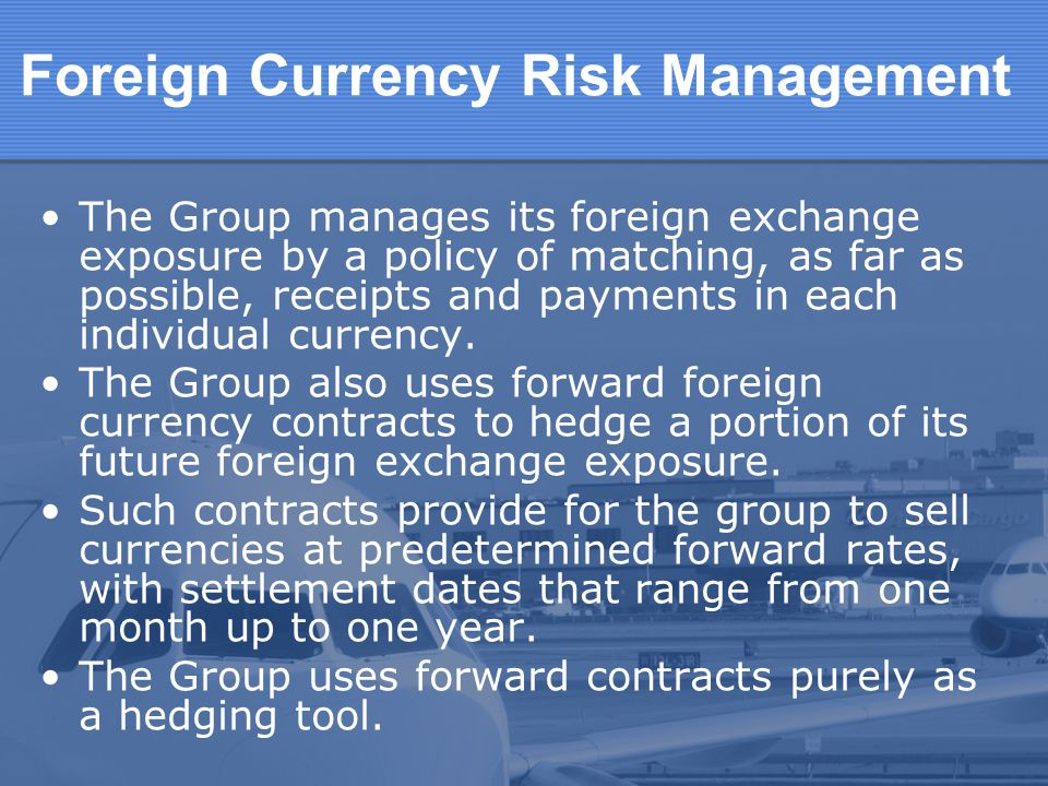 Foreign Currency Risk Management