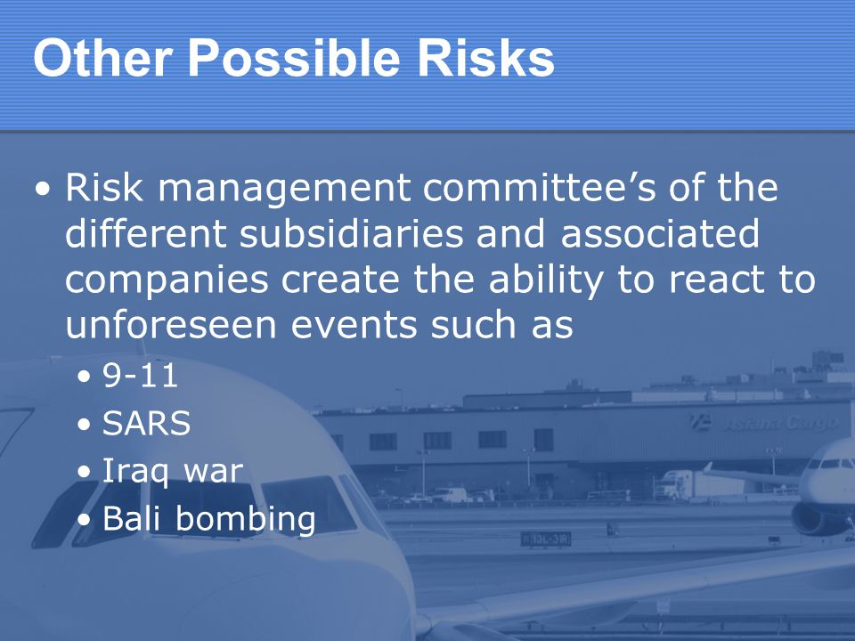 Other Possible Risks