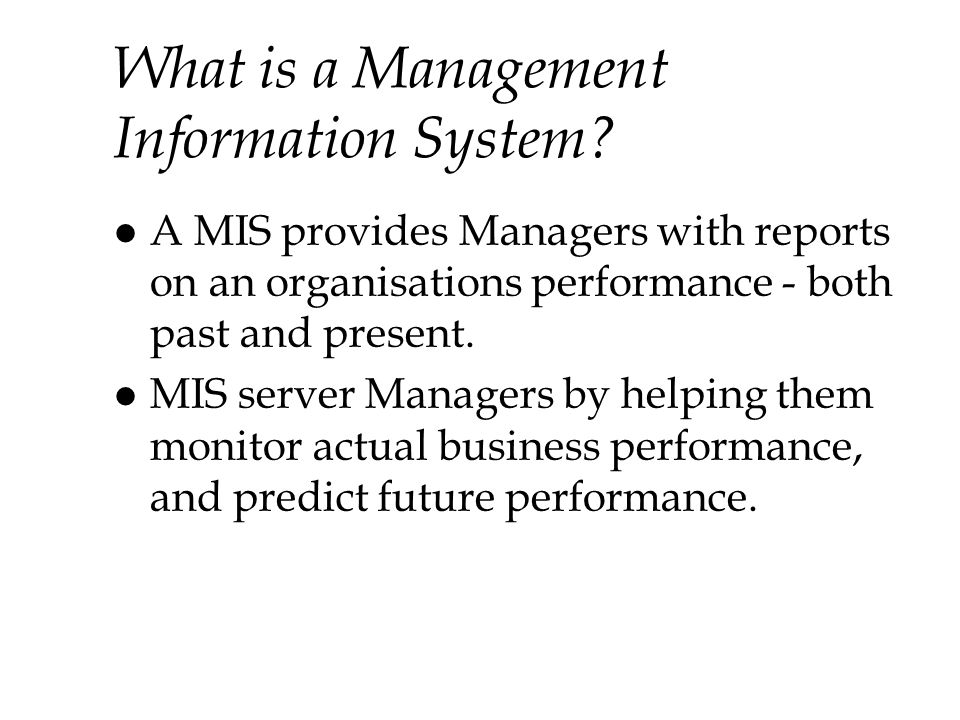 What is a Management Information System