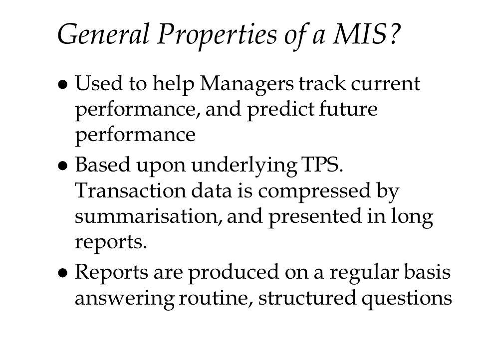 General Properties of a MIS